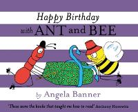 Happy Birthday with Ant and Bee - Ant and Bee (Hardback)