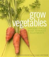 Grow Vegetables (Hardback)