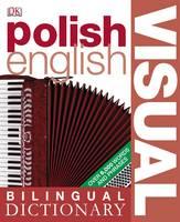 Polish-English Bilingual Visual Dictionary - DK Bilingual Dictionaries (Paperback)