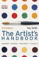 The Artist's Handbook: 3rd Edition (Paperback)