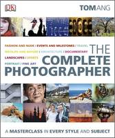 The Complete Photographer (Hardback)