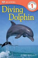 Diving Dolphin - DK Readers Level 1 (Paperback)