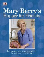 Mary Berry's Supper for Friends (Paperback)