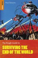 The Rough Guide to Surviving the End of the World - Rough Guide to... (Paperback)