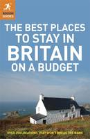The Best Places to Stay in Britain on a Budget - Rough Guide to... (Paperback)