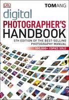 Digital Photographer's Handbook (Hardback)