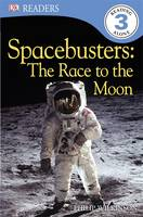 Spacebusters The Race To The Moon - DK Readers Level 3 (Paperback)