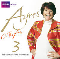 Ayres on the Air: Series 3 (CD-Audio)