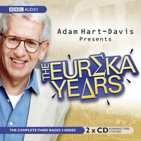 Adam Hart-Davis Presents the Eureka Years (CD-Audio)