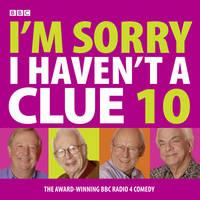 I'm Sorry I Haven't A Clue: Volume 10 (CD-Audio)