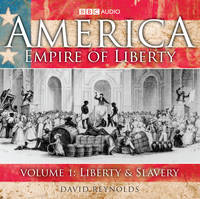 America Empire Of Liberty: Volume 1: Liberty And Slavery (CD-Audio)