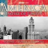 America, Empire of Liberty: Power and Progress v. 2 (CD-Audio)