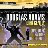 Dirk Gently: The Long Dark Teatime of the Soul (CD-Audio)