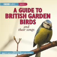 A Guide To British Garden Birds: And Their Songs (CD-Audio)