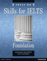 Focus Skills IELTS: Foundation Book - Focus (Paperback)