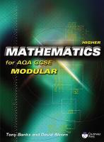 Higher Mathematics for AQA GCSE (Modular) (Paperback)