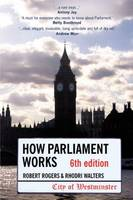 How Parliament Works 6th edition (Paperback)