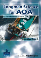 Longman Science for AQA: GCSE Additional Science ActiveTeach: For AQA GCSE Science A - AQA GCSE Science (CD-ROM)