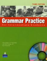 Grammar Practice for Intermediate Student Book no key pack - Grammar Practice