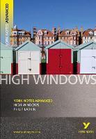 High Windows: York Notes Advanced - York Notes Advanced (Paperback)
