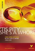 'Tis Pity She's a Whore: York Notes Advanced - York Notes Advanced (Paperback)
