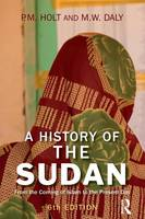 A History of the Sudan: From the Coming of Islam to the Present Day (Paperback)