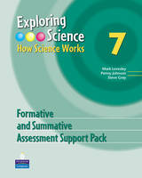 Exploring Science : How Science Works Year 7 Formative and Summative Assessment Support Pack CD-ROM - EXPLORING SCIENCE 2