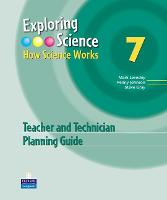 Exploring Science : How Science Works Year 7 Teacher and Technician Planning Guide - EXPLORING SCIENCE 2