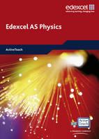 Edexcel A Level Science: AS Physics ActiveTeach CDROM: EDAS: AS Phys ActiveTeach - Edexcel GCE Physics 2008 (CD-ROM)