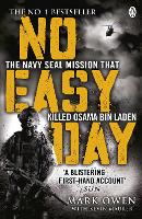 No Easy Day: The Only First-hand Account of the Navy Seal Mission that Killed Osama bin Laden (Paperback)