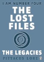 I Am Number Four: The Lost Files: The Legacies - I Am Number Four: The Lost Files (Paperback)