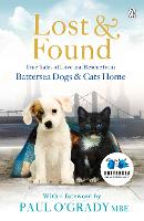 Lost and Found: True tales of love and rescue from Battersea Dogs & Cats Home (Paperback)
