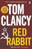 Red Rabbit: INSPIRATION FOR THE THRILLING AMAZON PRIME SERIES JACK RYAN - Jack Ryan (Paperback)