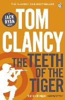 The Teeth of the Tiger: INSPIRATION FOR THE THRILLING AMAZON PRIME SERIES JACK RYAN - Jack Ryan Jr (Paperback)