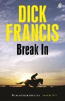 Break In - Francis Thriller (Paperback)