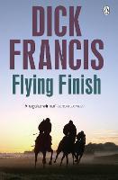 Flying Finish - Francis Thriller (Paperback)