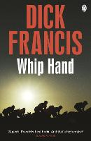 Whip Hand - Francis Thriller (Paperback)