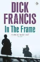 In the Frame - Francis Thriller (Paperback)