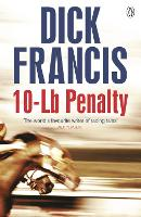 10-Lb Penalty - Francis Thriller (Paperback)