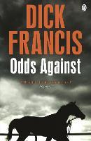 Odds Against - Francis Thriller (Paperback)