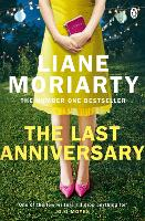 The Last Anniversary: From the bestselling author of Big Little Lies, now an award winning TV series (Paperback)