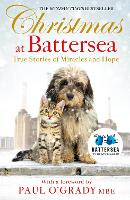 Christmas at Battersea: True Stories of Miracles and Hope (Paperback)