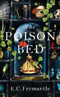 The Poison Bed: 'Gone Girl meets The Miniaturist' (Paperback)
