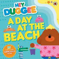 Hey Duggee: A Day at The Beach - Hey Duggee (Paperback)