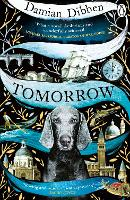 Tomorrow: The spellbinding historical tale for readers who love The Night Circus and The Mermaid and Mrs Hancock (Paperback)