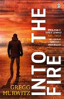 Into the Fire - An Orphan X Thriller (Paperback)