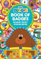 Hey Duggee: Book of Badges: Reward Chart Sticker Book - Hey Duggee (Paperback)