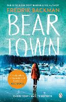 Beartown: From The New York Times Bestselling Author of A Man Called Ove (Paperback)