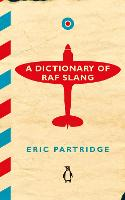 A Dictionary of RAF Slang