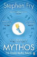 Mythos: A Retelling of the Myths of Ancient Greece (Paperback)